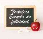 Tertulias - Escuela de la Felicidad - 1